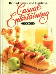 Cover of: Better homes and gardens casual entertaining cook book |