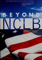 Cover of: Beyond NCLB | Commission on No Child Left Behind (Aspen Institute)