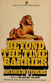 Cover of: Beyond the time barrier | Andrew Tomas
