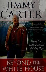 Beyond the White House by Jimmy Carter