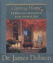 Cover of: Coming home: timeless wisdom for families