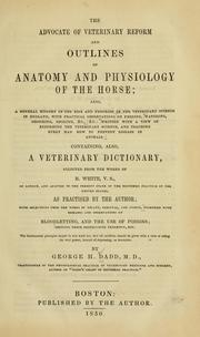 Cover of: advocate of veterinary reform and outlines of anatomy and physiology of the horse | Dadd, George H.