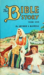 Cover of: The Bible story | Arthur Stanley Maxwell