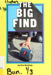 Cover of: The big find | Eve Bunting