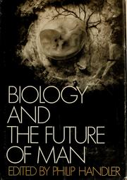 Cover of: Biology and the future of man |