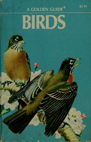 Cover of: Birds, a guide to the most familiar American birds | Herbert S. Zim