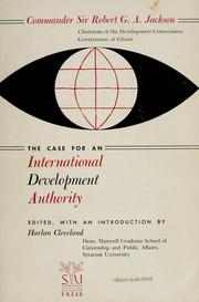 Cover of: The case for an International Development Authority by Jackson, Robert Gillman Allen. Sir.
