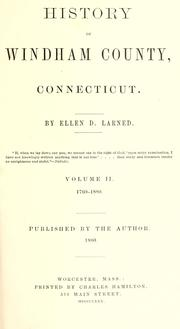 Cover of: History of Windham County, Connecticut by Ellen D. Larned
