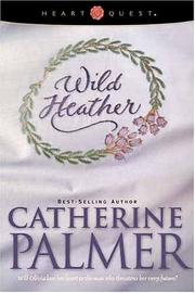 Cover of: Wild Heather: English Ivy Series #2 (HeartQuest)