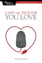 Cover of: Land the Tech Job You Love | Andy Lester