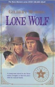 Lone Wolf by Gilbert Morris