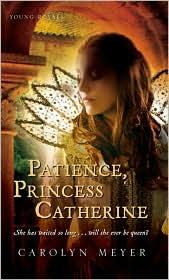 Cover of: Patience, Princess Catherine (Young Royals #4)