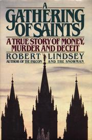 A Gathering of Saints by Robert Lindsey, Robert Lindsey