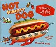 Cover of: Hot diggity dog | Adrienne Sylver