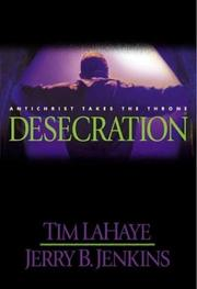 Desecration by Tim F. LaHaye