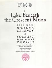 A Lake Beneath the Crescent Moon by J. Ross Baughman