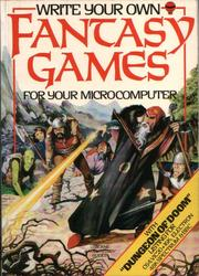 Write Your Own Fantasy Games by Les Howarth, Jenny Tyler