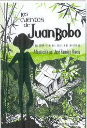 Cover of: Los cuentos de Juan Bobo by José Ramírez-Rivera