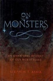 Cover of: On monsters: an unnatural history of our worst fears