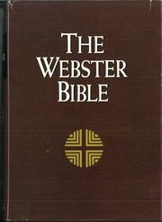Cover of: The Holy Bible, Containing the Old and New Testaments, in the Common Version with Amendments of the Language, by Noah Webster, LL. D.