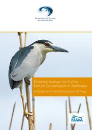 Potential Analysis for Further Nature Conservation in Azerbaijan by Nigar Agayeva, Tavagül Iskanderov, Elshad Askerov, Fikret Gadjiev, Elshad Gurbanov, Ali Bayramov, Martin Uppenbrink, Naiba Allaverdiya, Tavgül Iskanderov, Ulvi Abasquliyev, Martin Uppenbrink, Tom Kirschey, Michael Succow