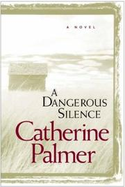 Cover of: A dangerous silence: [a novel]