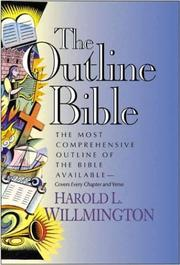 Cover of: The Outline Bible | Harold L. Willmington