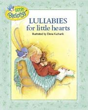Cover of: Lullabies for little hearts | Carol Smith