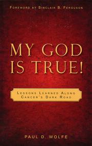 Cover of: My God is True! |