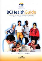 Cover of: BC Health Guide: helping you and your family stay healthy