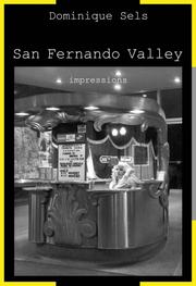Cover of: San Fernando Valley (impressions) | Dominique Sels