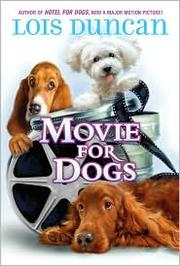 Cover of: Movie for Dogs (Hotel for Dogs #3)