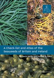 check-list and atlas of the seaweeds of Britain and Ireland