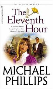 Cover of: Eleventh Hour (Secret of the Rose, 1)