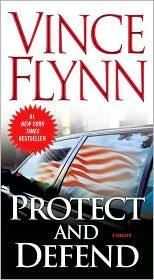 Cover of: Protect and Defend | Vince Flynn
