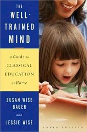 Cover of: The Well-Trained Mind by Susan Wise Bauer