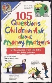 Cover of: 105 Questions Children Ask About Money Matters