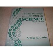 Cover of: Guided discovery activities for elementary school science