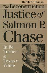 Cover of: The Reconstruction justice of Salmon P. Chase | Harold Melvin Hyman