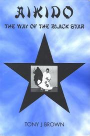 The Way of the Black Star by Tony J. Brown