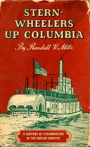 Cover of: Stern-wheelers up Columbia | Randall Vause Mills