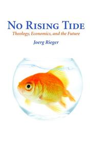 Cover of: No rising tide: theology, economics, and the future