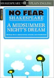A midsummer night's dream: the play plus  translation anyone can understand