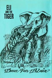 Cover of: Eli and the Tiger | Bruce Van Blair