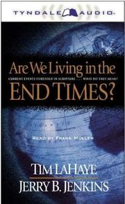 Cover of: Are We Living in the End Times?