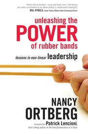 Cover of: Unleashing the Power of Rubber Bands | Nancy Ortberg