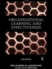 Cover of: Organisational Learning and Effectiveness | John Denton