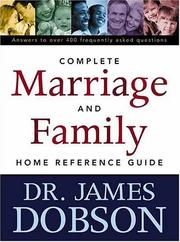 Cover of: The Complete Marriage and Family Home Reference Guide