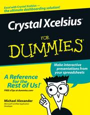 Cover of: Crystal Xcelsius For Dummies | Michael Alexander