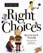 Cover of: Right choices: helping kids live God's way